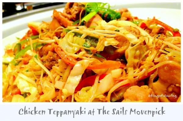 Chicken Tepanyaki at The Sails Movenpick