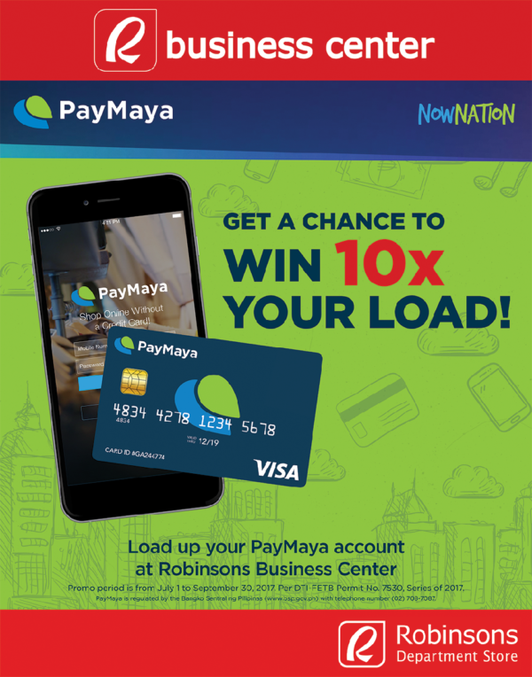 Win Up to 10x the Amount of the PayMaya You Load Up at Robinsons