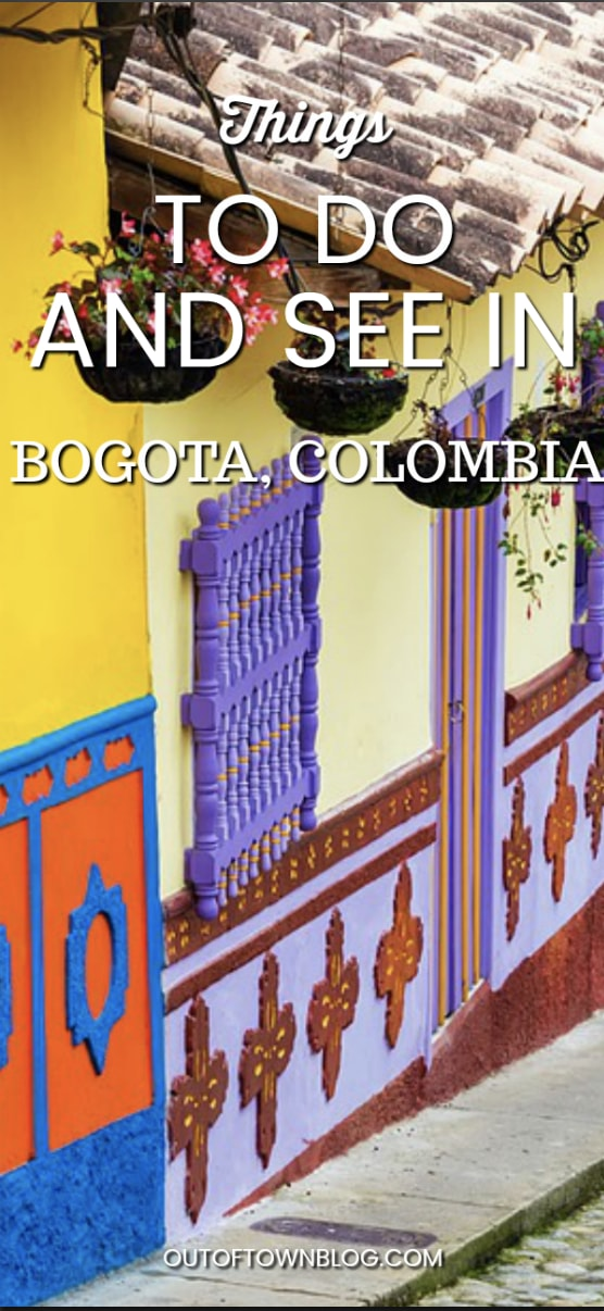 Discover Colombia: Things To Do and Amazing Places to See in Bogota