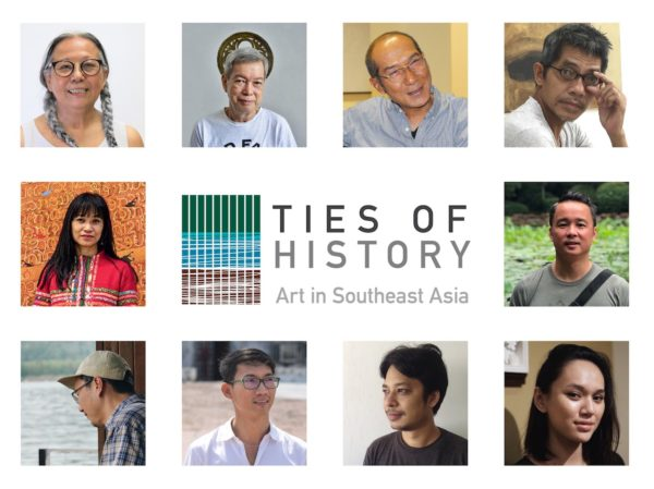 L-R, clockwise- Ties of History: Art in Southeast Asia featured artists— Amanda Heng (Singapore), Roberto Feleo (Philippines), Anusapati (Indonesia), Do Hoang Tuong (Vietnam), Chris Chong Chan Fui (Malaysia), Yasmin Jaidin (Brunei), Min Thein Sung (Myanmar), Vuth Lyno (Cambodia), Jedsada Tangtrakulwong (Thailand), Savanhdary Vongpoothorn (Laos)