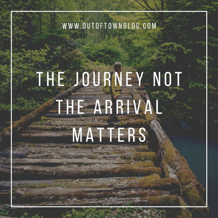 The journey not the arrival