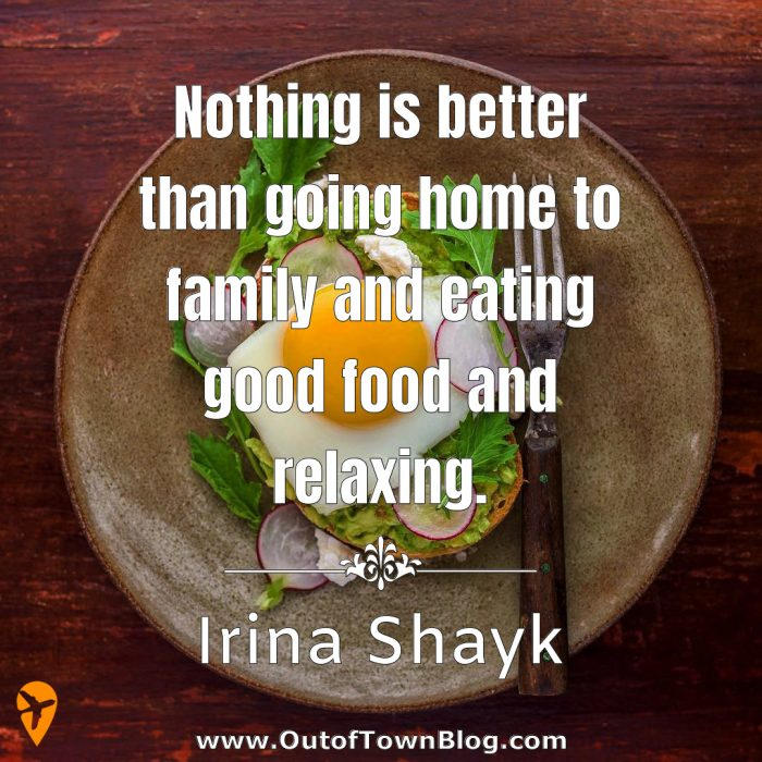 Nothing is better than going home - food quotes for IG caption