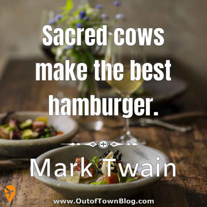 Sacred Cows make the best - IG food captions